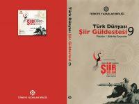Türk Dünyası Şiir Güldestesi-9 yayınlandı!