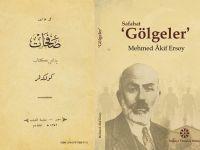 """""""Gölgeler"""" 80 yıl sonra orijinali ve latin harfli metni ile birlikte yayınlandı"""
