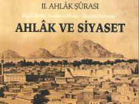 Ahlâk ve Siyaset konulu II. Ahlâk Şûrası bildiriler kitabı