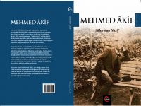 "Süleyman Nazif'ten ""Mehmed Âkif"" kitabı"