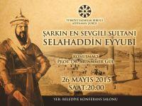 Şarkın En Sevgili Sultanı Selahaddin Eyyubi