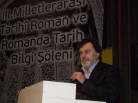 3. Milletlerarası Tarihî Roman ve Romanda Tarih Bilgi Şöleni başladı.