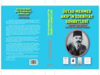 Üstad Mehmed Akif'in Edebiyat Sohbetleri