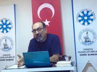 """İzmir Şubesi'nde konuşan İlhan Pınar : """"İzmir yarı sömürge bir şehirdir"""" dedi."""