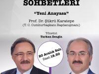 """Prof. Dr. Şükrü Karatepe ile """"Yeni Anayasa"""" Bu Akşam 18.30'da"""