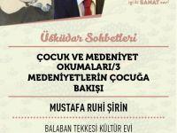 Mustafa Ruhi Şirin'in Çocuk ve Medeniyet Okumaları