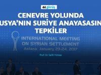 Cenevre yolunda Rusya'nın hazırladığı Suriye anayasasına tepkiler