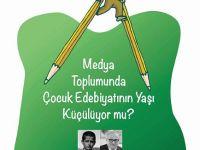 Çocuk ve İlk Gençlik Edebiyatı Buluşmaları IV İstanbul Şubesinde