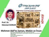 İzmir Şubesinde: Mehmet Akif'te Zaman, Mekân ve İnsan