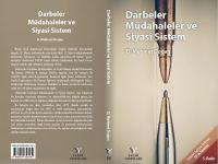 D. Mehmet Doğan'ın Darbeler Tarihine Derkenar: 15-16 Temmuz ekli Darbeler Müdahaleler ve Siyasî Sistem kitabı yayınlandı