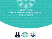 Yılın Yazar, Fikir Adamı ve Sanatçıları Erzurum'da buluşuyor!