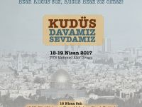 Kudüs Farkındalık Günleri: Ezan Kudüs'süz Kudüs Ezan'sız olmaz
