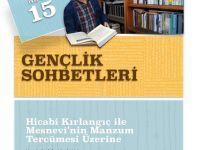 Gençlik Sohbetleri: Prof. Dr. Hicabi Kırlangıç ile Mesnevî'nin Manzum Tercümesi Üzerine