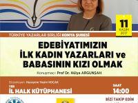 Konya Şubesinde Prof. Dr. Hülya Argunşah konuşacak
