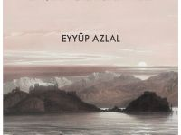 """Yazar Eyyüp Azlal'dan """"Cihanın Öte Yakası"""""""