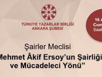 """""""Mehmet Akif Ersoy'un Şairliği ve Mücadeleci Yönü"""" Bugün 13.30'da"""