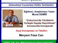 """İzmir Şubesi'nde """"Çukurova'da Yörüklerin Yerleşik Hayata Geçirilmesi"""" Söyleşisi"""