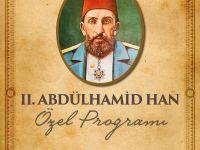 Sultan Abdülhamid Han TYB İstanbul'da Anılacak