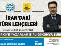 Konya Şubesi'nde İran'daki Türk Lehçeleri Programı