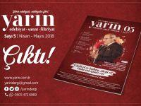 Yarın Dergisi 5. Sayısı 'Türkiye'm Şairi Dilaver Cebeci'' Dosyasıyla çıktı!