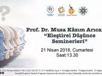 Prof. Dr. Musa Kazım Arıcan ile Eleştirel Düşünce Seminerleri