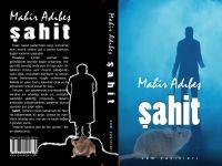 """Mahir Adıbeş'in """"Şahit"""" Romanı"""