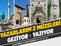 Konya Şubesinde Yazarlarımız Müzeleri Geziyor/Yazıyor