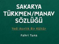 Yazar Fahri Tuna'dan Sakarya Türkmen /Manav Sözlüğü