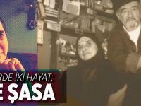 Bir ömürde iki hayat: Ayşe Şasa