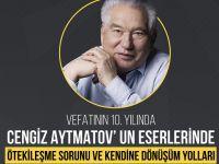 Konya Şubesinde Vefatının 10. Yılında Cengiz Aytmatov
