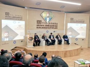 100 Yıl Sonra Sultan 2. Abdülhamid Han Uluslararası İlmî Toplantısı