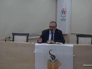 Mesnevî Okumaları - 13 - Dr. Yakup Şafak